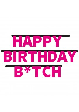 Letterslinger Happy Birthday Bitch
